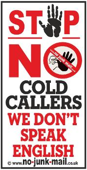 No English, No Cold Calling Sign, No Cold Callers Sign, No Cold Calling Vinyl Sticker, No Canvassing Sign, No Sales People Warning Notice, No Hawkers, No Pedlars, No Charities, No Relious Groups.