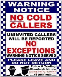 Warning Notice, No Cold Calling Sign, No Cold Callers Sign, No Cold Calling Vinyl Sticker, No Canvassing Sign, No Sales People Warning Notice, No Hawkers, No Pedlars, No Charities, No Relious Groups. Trading Standards
