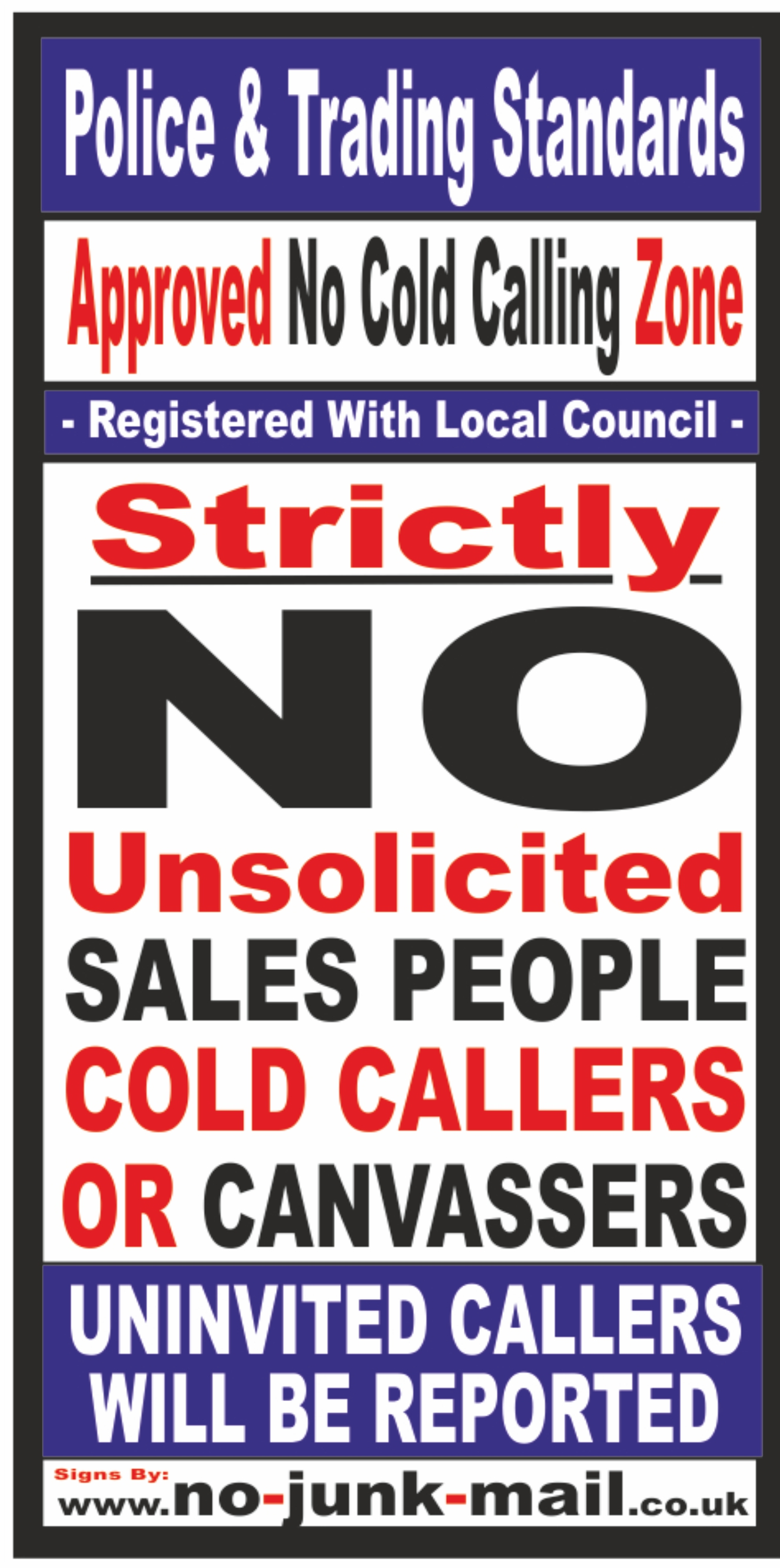No Cold Calling Zone, No Cold callers,No Cold Calling Sign, No Cold Callers Sign, No Cold Calling Vinyl Sticker, No Canvassing Sign, No Sales People Warning Notice, No Hawkers, No Pedlars, No Charities, No Relious Groups.