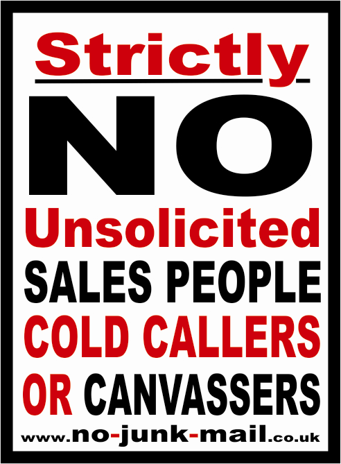 No Cold Calling Sign, No Cold Callers, No Sales People, No Canvassers, No Uninvited Callers, No Unsolicited Callers , No Cold Callers Sign, No Cold Callers Sticker, No Cold Calling Sign, No Cold Calling Sticker, No Sales People Sign, No Sales People Sticker, No Canvassing Sign, No Canvassing Sticker. No Cold Calling Zone
